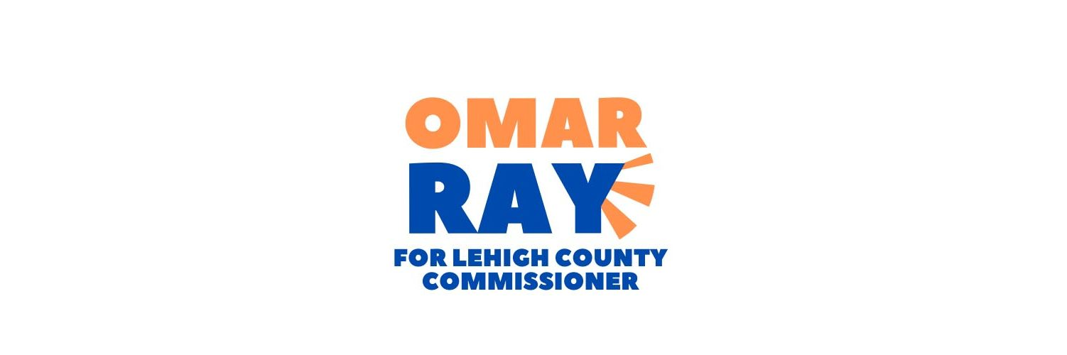 Omar Ray for Lehigh County